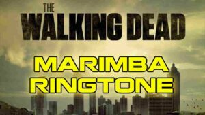 Walking Dead Marimba ton de apel - Tonurideapelgratuite